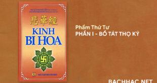 Kinh Bi Hoa - PHẨM THỨ TƯ - PHẦN I BỒ TÁT THỌ KÝ