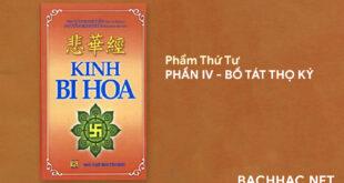 Kinh Bi Hoa - PHẨM THỨ TƯ - PHẦN IV - BỒ TÁT THỌ KÝ