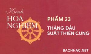 Kinh Hoa Nghiêm - Phẩm 23 - THĂNG ÐÂU SUẤT THIÊN CUNG